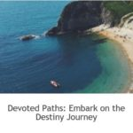 0 3 Embark on the Destiny Journey #DivineDestinyDevotedPaths