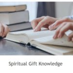 3 Spiritual Gift Knowledge